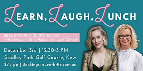 Real Estate Industry Lunch  w/ comedian Claire Hooper tickets
