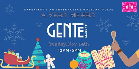 A Very Merry Gente Market tickets