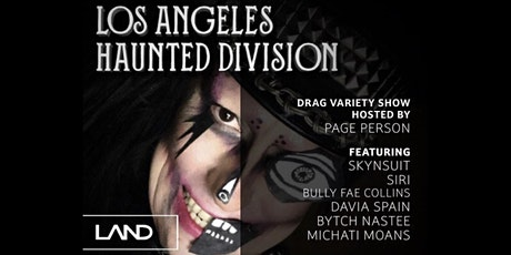 LAND Presents: LA Haunted Division Halloween Party tickets
