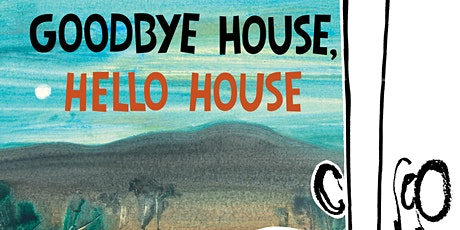 Story Time  - Goodbye House, Hello House tickets