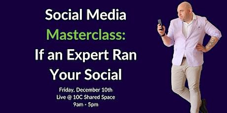 Masterclass: If an Expert Ran Your Social tickets