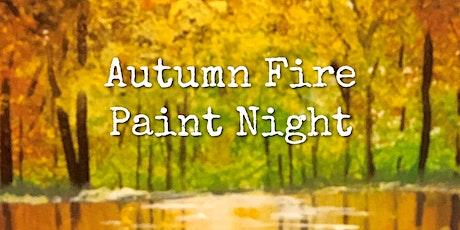 Autumn Fire Paint Night tickets