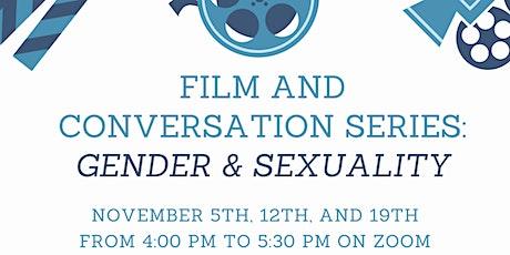 Film & Conversation Series: Gender & Sexuality tickets