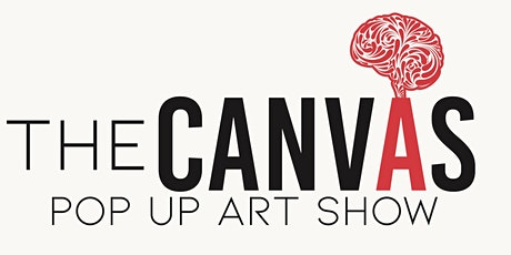 """""""THE CANVAS"""" POP UP ART EXHIBITION tickets"""