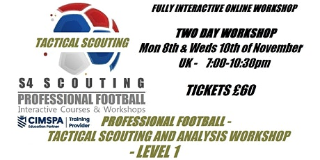 PROFESSIONAL FOOTBALL - TACTICAL SCOUTING AND ANALYSIS WORKSHOP - LEVEL 1 tickets