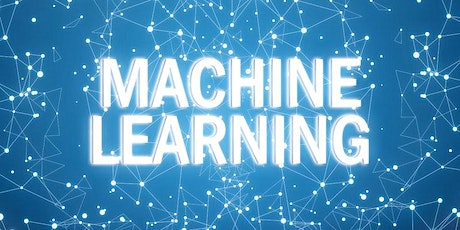 Weekends Machine Learning Beginners Training Course Manchester tickets