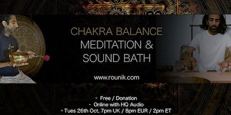Chakra Balance Sound Bath & Guided Meditation with Rounik tickets