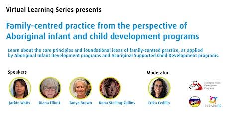 Presenting: Family-centred practice & Indigenous child development program tickets