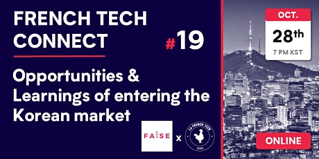 French Tech Connect #19 // Opportunities & Learnings of the Korean Market tickets