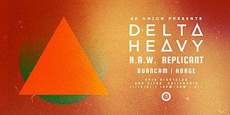SD UNION w/ Delta Heavy, R.A.W. & Replicant tickets