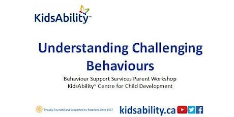 Understanding Challenging Behaviours - Virtual Workshop tickets