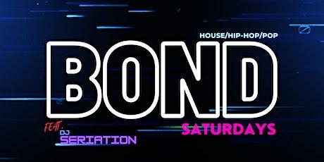 Saturday Nights at Bond Bar & Lounge - House, Hip-Hop & Pop tickets