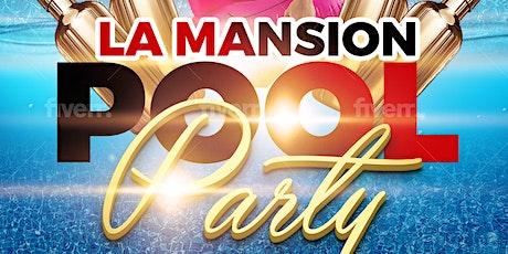 LA Mansion Pool party tickets