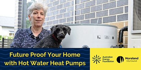 Future Proof Your Home with Hot Water Heat Pumps tickets