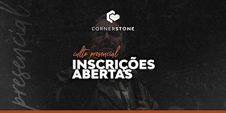 Culto Presencial Cornerstone | Domingo ingressos