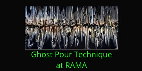 Pour Painting in Rockland  - Ghost Pour - RAMA tickets