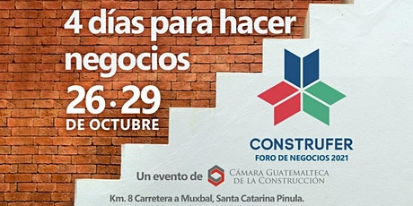 4 DÍAS PARA HACER NEGOCIOS - Construfer 2021 entradas