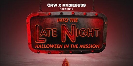 """Into the Late Night  """"Halloween In the Mission"""" tickets"""