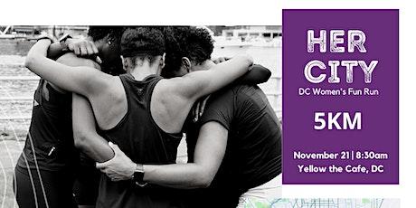 Her City : DC Women's 5K Fun Run entradas