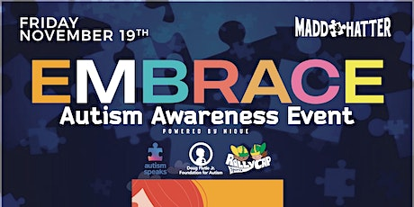 EMBRACE Autism Awareness Fundraiser Powered by NIQUEx MADDHATTER tickets
