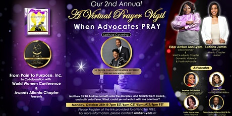 "2nd Annual ""A Virtual Prayer Vigil - When Advocates PRAY"" tickets"