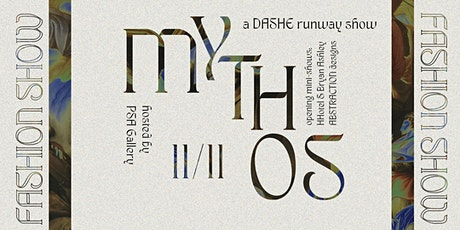 MYTHOS: A Dashe Fashion Show tickets
