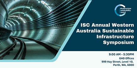 ISC Annual Western Australia Sustainable Infrastructure Symposium tickets
