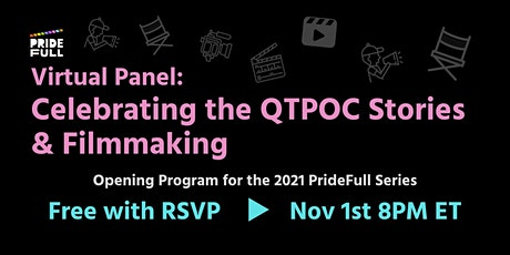 Virtual Panel: Celebrating the QTPOC Stories and Filmmaking tickets