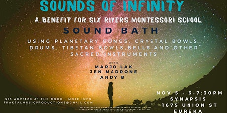 Sounds of Infinity - Sound Bath with Marjo Lak, Jen Madrone and Andy B. tickets