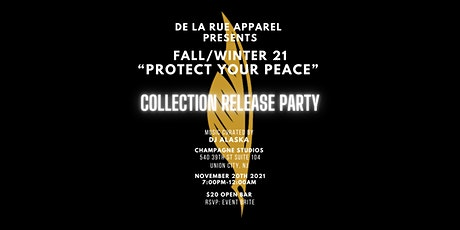 """Fall/Winter 21 """"Protect Your Peace"""" Collection Release Party tickets"""