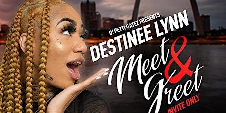 Destinee Lynn Meet & Greet tickets