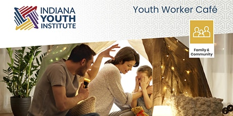 Boone County - Virtual Youth Worker Café tickets