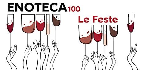 ENOTECA100 - Le Feste tickets