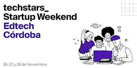 Techstars Startup Weekend Cordoba Edtech entradas
