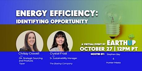 Energy Efficiency: Identifying Opportunities | An EarthUP Virtual Event bilhetes