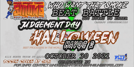 JUDGEMENT DAY HH2 BEAT BATTLE WHO WANT THAT SMOKE tickets