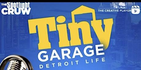 TINY GARAGE DETROIT LIFE tickets