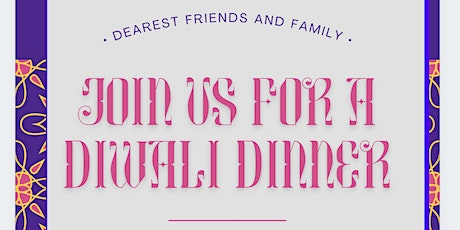 Cross Cultural Dinner Series: Celebrate Diwali with us Nov 3 tickets