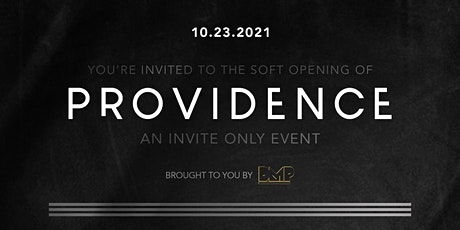 Providence Nightclub SOFT OPENING EVENT 10/23/2021 tickets