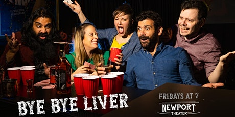 Bye Bye Liver: Chicago's Drinking Game Comedy Show tickets