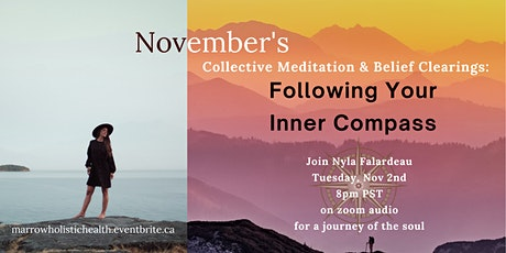 Collective Meditation & Belief Clearing: Following Your Inner Compass tickets