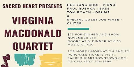 Dinner & Show: Virginia MacDonald with Special Guest Joe Waye Jr. tickets