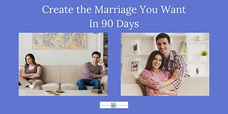 Create The Marriage You Want In 90 Days - Vallejo tickets