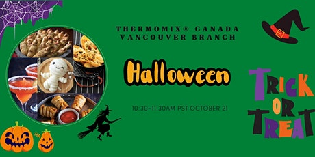Thermomix® Canada Vancouver Branch Virtual Cooking Class--Halloween tickets