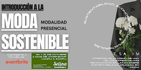 Introducción a la moda Sostenible curso PRESENCIAL GUADALAJARA tickets