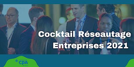 Cocktail Réseautage Entreprises 2021 tickets
