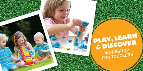 Play, Learn & Discover Toddler Workshop tickets