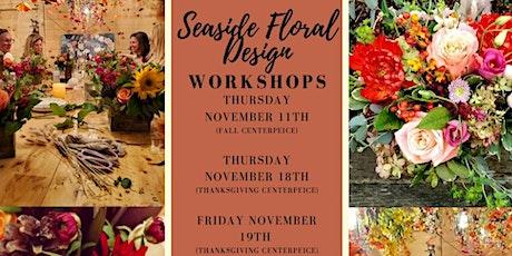 Thanksgiving Floral Workshop tickets