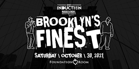 Brooklyn's Finest - Rock Hall Induction Weekend 2021 Cleveland tickets