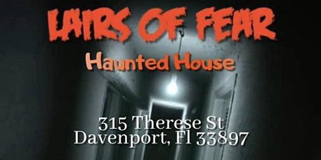 Lairs of Fear - Free Haunted House tickets